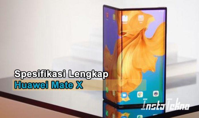 Spesifikasi Lengkap Huawei Mate X