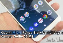 Xiaomi Mi A3 Punya Sidik Jari di Layar, Kamera Selfie 32 MP