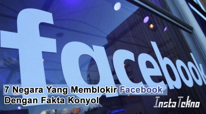 7 Negara Yang Memblokir Facebook Dengan Fakta Konyol